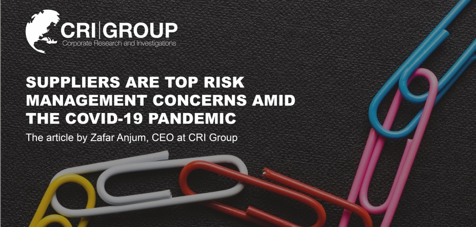 Suppliers are top risk management concern amid the Covid-19 pandemic