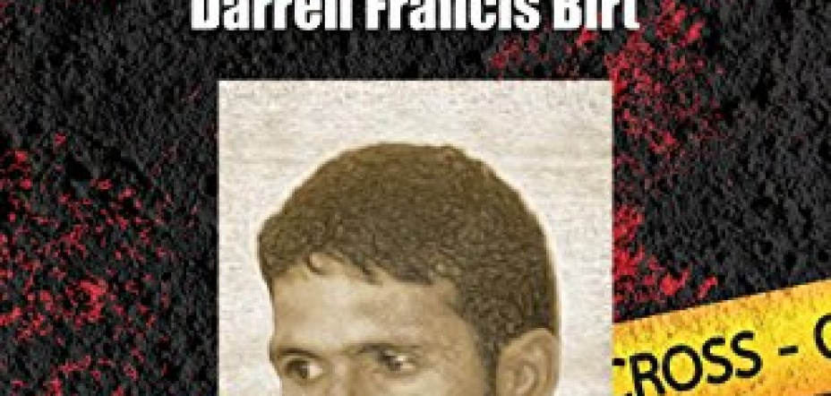 THE FORGOTTEN MURDER: Justice for Darren Francis Birt